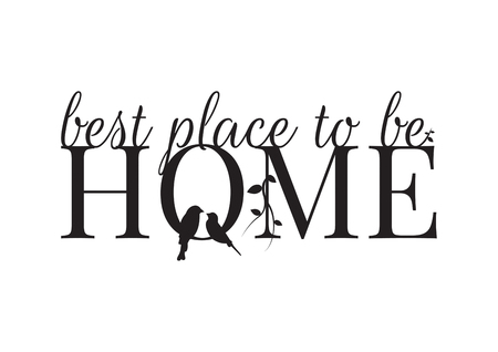Wall Decals, Home, It's Good to be Home, Bird Silhouette and Branch, Wording, Lettering Design, Art Decor, isolated on white background Standard-Bild - 120262023