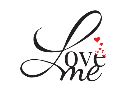 Wall Decals, Love me, Wording Lettering Design with Red Hearts Illustration,  Art Design,  isolated on white background. Illustration