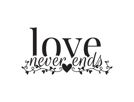 Wall Decals, Love Never Ends, Branch with Hearts Illustration, Wording, Lettering Design, Art Design, isolated on white background. Illustration