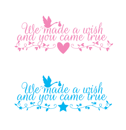Kids Wall Decals Vector, We made a wish and you came true, Wording, Lettering, Flying Stork Illustration Pink and Blue, Baby Boy, Baby Girl Standard-Bild - 127393490