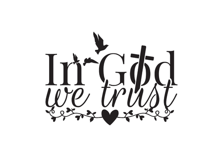 Decalcomanie da muro, In God We Trust, disegno di parole, scritte, croce cristiana, sagoma di uccelli in volo, ramo con cuori Vettoriali