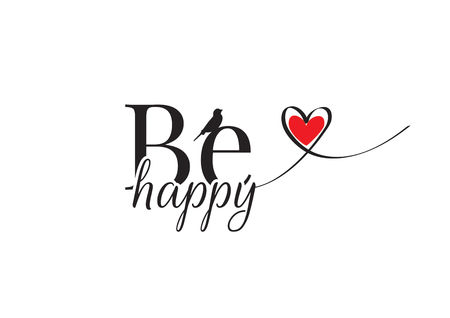 Be Happy, Wording Design Vector, Wall Decals, Bird silhouette, heart illustration isolated on white background, lettering Illusztráció