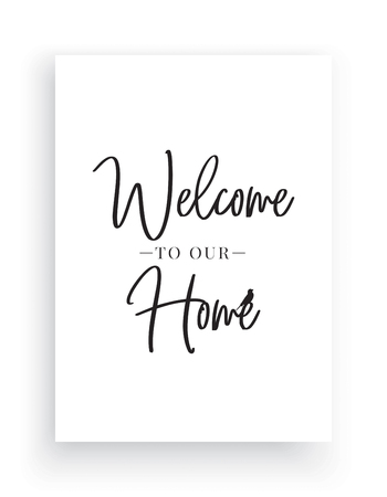 Minimalist Wording Design, Welcome to our home, Wall Decor, Wall Decals Vector,House with heart illustration, Wording Design, Lettering Design, Art Decor, Poster Design isolated on white background Standard-Bild - 127394439