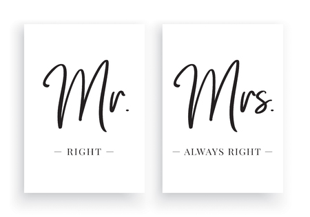 Minimalist Wording Design, Mr. Right & Mrs. Always Right, Wall Decor Vector, Wall Decals, Lettering, Art Decor, Wall Art isolated on white background. Cup Design, Poster Design, T Shirt Design