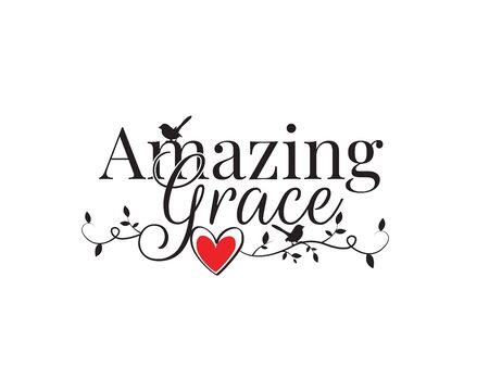 Amazing grace, vector. Wording design, lettering. Beautiful quotes, wall decals, wall artwork, poster design isolated on white background