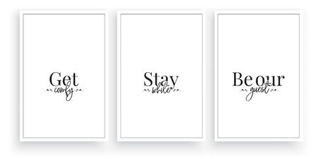 Ponte cómodo, quédate mientras, sé nuestro invitado, vector. Diseño de redacción, rotulación. Diseño de cartel minimalista de tres piezas. Fondo minimalista. Diseño escandinavo. Arte de pared, arte de pared, decoración Ilustración de vector
