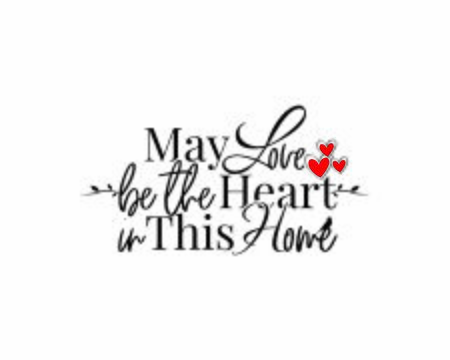 May love be the heart in this home, vector. Wording design, lettering. Wall art work, wall decals isolated on white background. Romantic love quotes. Red hearts illustrations Standard-Bild - 137461118