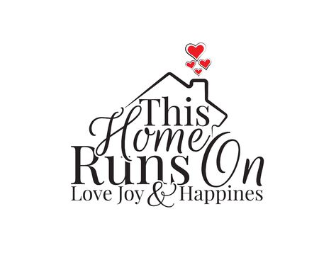 This home runs on love, joy and happiness, vector