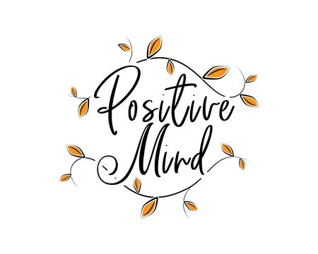 Positive mind, vector. Scandinavian minimalist wall art design. Wording design, lettering. Wall art, artwork, poster design. Inspirational, motivational life quote