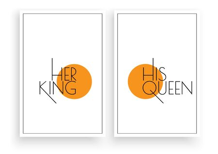 Her king and his queen. Scandinavian Poster Design, Minimalist Wording Design, Wall Decor Vector, Wall Decals, Lettering, Art Decor, Two pieces Wall Art isolated on white background Ilustração