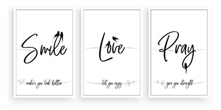 Smile makes you look better, Love let you enjoy, Pray give you straight, vector. Wording design, lettering. Scandinavian minimalist poster design, three pieces poster design, wall art, wall decals