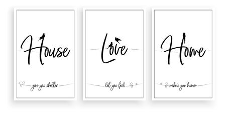 House give you shelter, love let you feel, home makes you human , vector. Wording design, lettering. Scandinavian minimalist poster design, three pieces poster design, wall art, wall decals