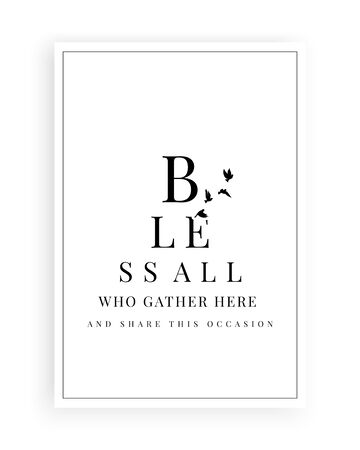 Bless all who get here and share this occasion, vector. Scandinavian minimalist art design. Wording design, lettering. Motivational, inspirational quote. Wall art, artwork, poster design