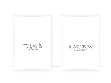 Today is a good day, tomorrow is even better, vector. Positive quotes, affirmations. Scandinavian minimalist poster design. Wording, lettering. Wall art, artwork Illustration