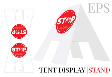 Tent display stand. Stop keep your distance sign, vector. Die cut, laser cutting template. White, clear, blank tent display stand mock up isolated on white background with perspective presentation