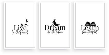Live for the present, dream for the future, learn from the past, vector. Motivational, inspirational life quote. Scandinavian minimalist three piece poster design. Wall art, artwork. Wording design