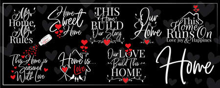 Home banner blackboard, vector. Wording design isolated on black background. Home sweet home. My home, my rules. Seasoned with love, builds our story. Poster design. Wall art, artwork Vektorové ilustrace