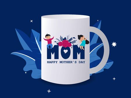 Mother's day typography design for a mug with cute kids character and flowers. Happy Mother's Day.