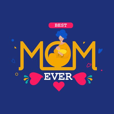 Best Mom ever typography design with mother and baby. Uses it for emblem, badges, typography design, mug, t-shirts, calligraphy design, social media posts, banner, advertisement, poster, etc.