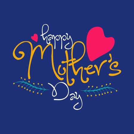 Happy Mother's Day typography design with heart and leaves.Use it for emblem, badges, typography design, mug, t-shirts, calligraphy design, social media posts, banner, advertisement, poster, etc. Illusztráció