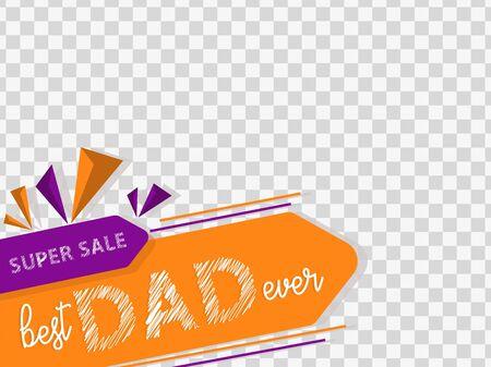 Best Dad ever super sale badge. Use it for social media banner, poster, flyer, sale, advertisement, promotion, business, post etc. Illusztráció