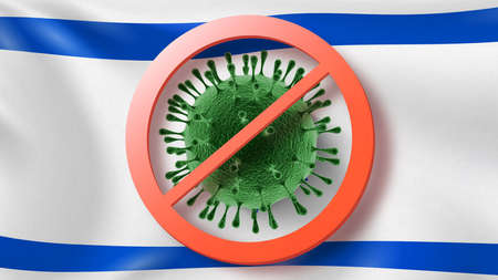 Prohibition sign with crossed out Coronavirus bacteria on the background of Israeli flag.