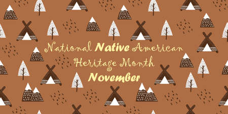 National Native American Heritage Month celebrated in November in USA. Hand drawing traditional background with wigwams, mountains and trees for poster, banner, web.