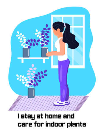 Coronavirus prevention concept vector. Girl enjoys care houseplants and asks that everybody stays at home. Social campaign and support people