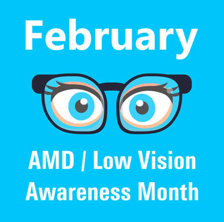 AMD, Low vision awareness month event is celebrated in February. Medical ophthalmologist eyesight check up concept vector. Eyeglasses are shown.
