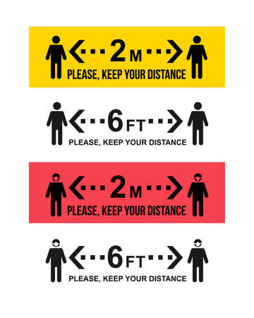 Set of Keep distance sign. Please keep your distance. Preventive measures. Coronavirus epidemic protective equipment. Steps to protect yourself. Keep the 2 meter or 6 feet distance. Illustration