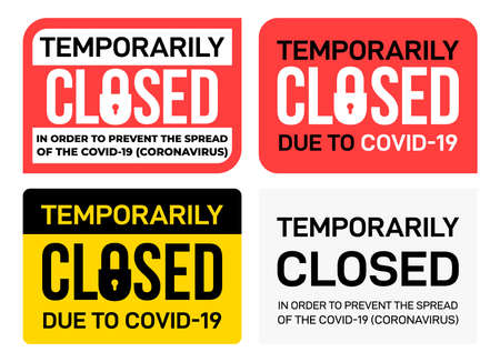 Set of office temporarily closed sign of coronavirus news. Vector warning sign about quarantine measures in public places. Restriction and caution Covid-19. Used for print, poster, web, flyer, banner.