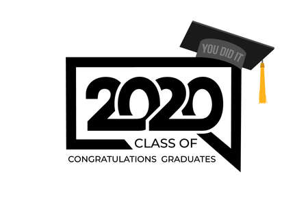 class of 2020. Congrats Graduation. Lettering Graduation, you did it. Template for design, party, high school or college graduate, yearbook. Isolated on white background. Vector illustration. Illustration