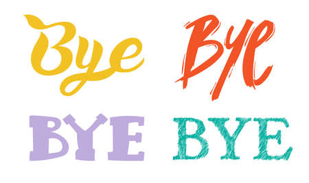 Set of Bye slogan. Scribble icon freehand drawing. Vector illustration. Isolated on white background.