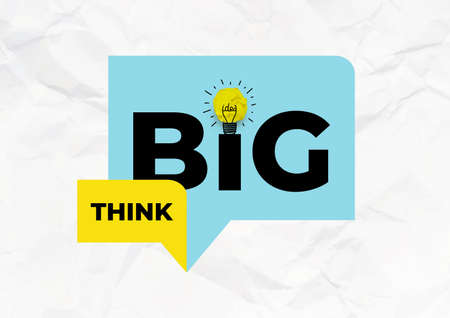 Inspirational motivational quote - Think Big. Yellow crumpled paper in the form of a light bulb. Vector illustration. Isolated on blue background.