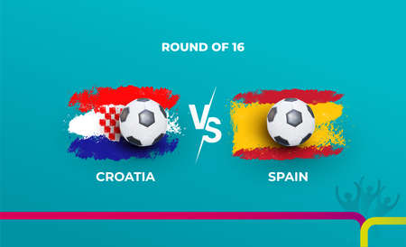 Round of 16 of the euro football championship Croatia national team and Spain national team. Vector illustration of football 2020 matches.