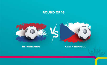 Round of 16 of the euro football championship Netherlands national team and Czech republic national team. Vector illustration of football 2020 matches