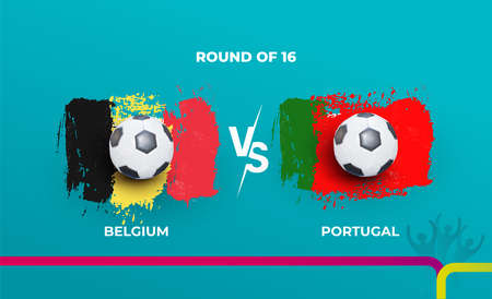 Round of 16 of the euro football championship Belgium national team and Portugal national team. Vector illustration of football 2020 matches. 向量圖像