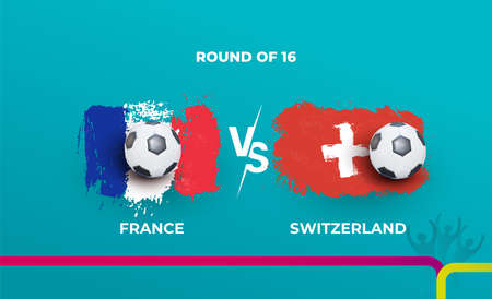 Round of 16 of the euro football championship France national team and Switzerland national team. Vector illustration of football 2020 matches. 向量圖像