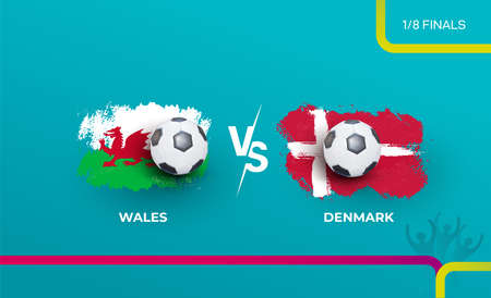 One eighth of the finals of the euro football championship Wales national team and Denmark national team.