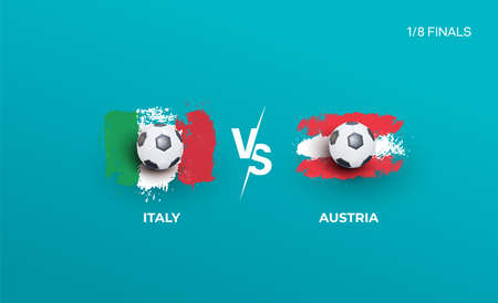 One eighth of the finals of the euro football championship Italy national team and Austria national team. Vector illustration of football 2020 matches
