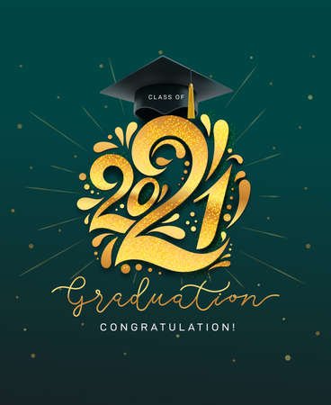 Class of 2021. Graduation vector banner with gold numbers, graduate academic cap and golden glitter. Concept design for graduation. Congratulation card with lettering. Isolated on green background. 向量圖像