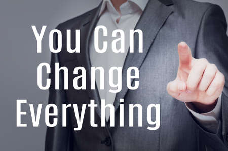 you can: You Can Change Everything. Motivational Business Concept Foto de archivo