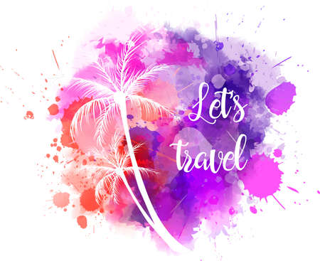 Watercolored imitation background with palm trees. With Lets travel typography message. Illustration