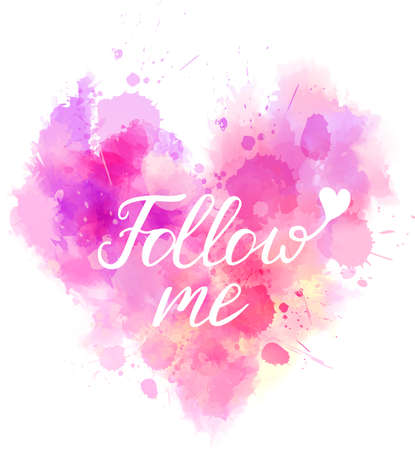 Watercolor imitation heart shaped pink background with Follow me typography message. Vector illustration