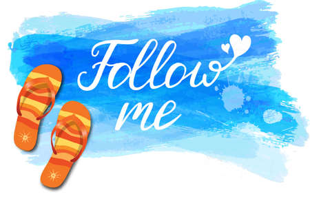 flipflops: Watercolor imitation background with flip-flops, tropical flowers and Follow me message.