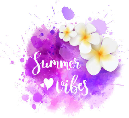 Watercolor imitation splash background with handwritten modern calligraphy message Summer vibes and frangipani flowers. Vector illustration.