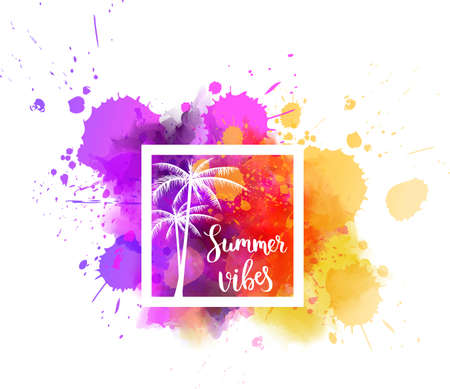 Watercolor imitation multicolored background with handwritten modern calligraphy message Summer vibes. Vector illustration.