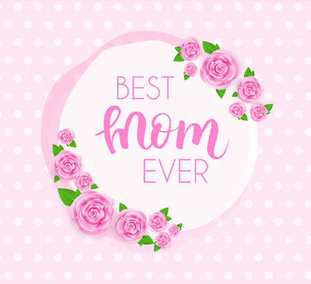 abstract paintings: Mothers day greeting card with abstract pink roses, lettering on dotted background . Vector illustration. Best mom ever design for greeting card, invitation, holiday banners.
