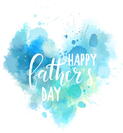 Watercolor imitation blue heart with Happy Fathers day text. Design element for greeting card, holiday banners, etc.