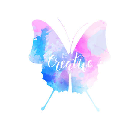 Watercolored butterfly in blue and pink colors wit handwritten calligraphy be creative. Illustration